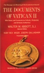 The Documents Of Vatican II With Notes And Comments By Catholic Protestant And Orthodox Authorities