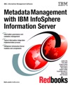 Metadata Management With IBM InfoSphere Information Server