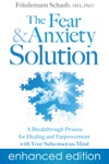 The Fear And Anxiety Solution Enhanced Edition