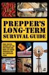Preppers Long-Term Survival Guide