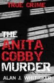 The Anita Cobby Murder
