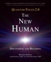 Quantum-Touch 20 - The New Human