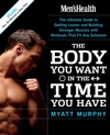 Mens Health The Body You Want In The Time You Have