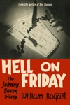 Hell On Friday The Johnny Saxon Trilogy