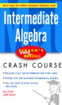 Schaums Easy Outline Intermediate Algebra