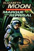 Marque and Reprisal - Elizabeth Moon Cover Art