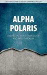Alpha Polaris - Unofficial Video Game Guide  Walkthrough