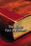 The Bible Fact Or Fiction