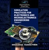 Simulation Practices For Electronics And Microelectronics Engineering Volume 2
