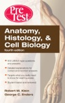 Anatomy Histology  Cell Biology PreTest Self-Assessment  Review Fourth Edition