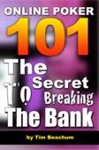 Online Poker 101: The Secret To Breaking The Bank