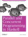 Parallel And Concurrent Programming In Haskell