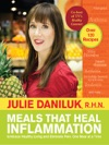 Meals That Heal Inflammation