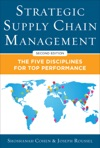 Strategic Supply Chain Management The Five Core Disciplines For Top Performance Second Editon