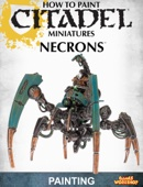 How to Paint Citadel Miniatures: Necrons