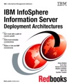 IBM InfoSphere Information Server Deployment Architectures
