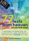 77 Texts From Heaven Teen Devotional Journal