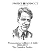Robert J Shiller The Complete Project Syndicate Archive 2003-2012