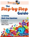 The Step-By-Step Guide To Solving Multi-Step Equations