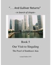And Gulliver Returns Book 5  Our Visit To Singaling