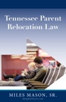 Tennessee Parent Relocation Law