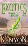 Exotics 2 Xanadu House