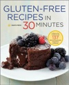 Gluten-Free Recipes In 30 Minutes A Gluten-Free Cookbook With 137 Quick  Easy Recipes Prepared In 30 Minutes