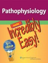Pathophysiology Made Incredibly Easy 5th Edition