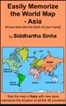 Easily Memorize The World Map - Asia