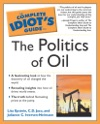 The Complete Idiots Guide To The Politics Of Oil