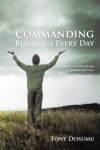Commanding Blessings Every Day
