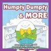 Humpty Dumpty  More