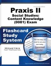 Praxis II Social Studies Content Knowledge 0081 Exam Flashcard Study System