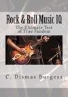 Rock  Roll Music IQ The Ultimate Test Of True Fandom