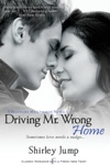 Driving Mr Wrong Home