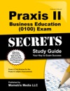Praxis II Business Education 0100 Exam Secrets Study Guide