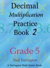 Decimal Multiplication Practice Book 2 Grade 5