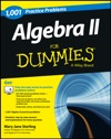 Algebra II 1001 Practice Problems For Dummies  Free Online Practice