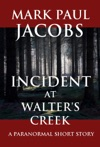 Incident At Walters Creek