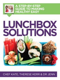 Lunchbox Solutions - Kate McAloon, Therese Kerr & Dr Jennifer Barham-Floreani Book