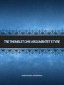 Tre themelet dhe argumentet e tyre