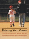Raising Your Game