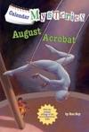 Calendar Mysteries 8 August Acrobat
