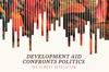 Development Aid Confronts Politics
