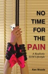 No Time For The Pain