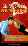 Super Speed Dating Secrets
