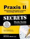Praxis II Elementary Education Content Knowledge 0014 Exam Secrets Study Guide