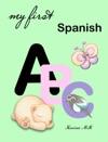 My First Spanish ABC