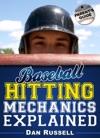 Baseball Hitting Mechanics Explained