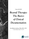 Beyond Therapy The Basics Of Clinical Documentation
